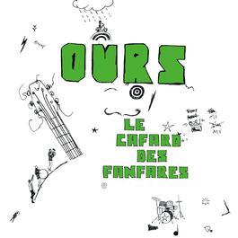le cafard des fanfares 2007 Ours