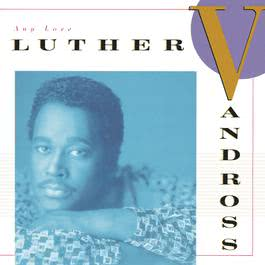 Any Love 1988 Luther Vandross