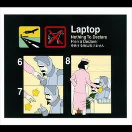 Nothing To Declare 1999 Laptop