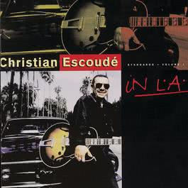 In LA Standards Vol. 1 1993 Christian Escoude