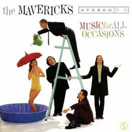 Music For All Occasions 1995 The Mavericks