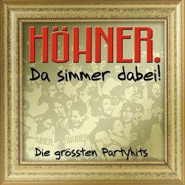 Da Simmer Dabei... Die Grössten Partyhits! 2007 Hhner