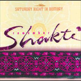 Remember Shakti: Saturday Night In Bombay 2001 John McLaughlin