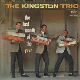 Last Month Of The Year 2011 The Kingston Trio
