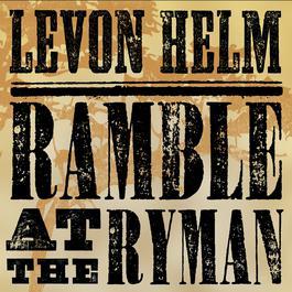 Ramble At The Ryman 2011 Levon Helm