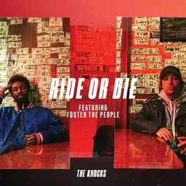 อัลบั้ม Ride Or Die (feat. Foster The People)