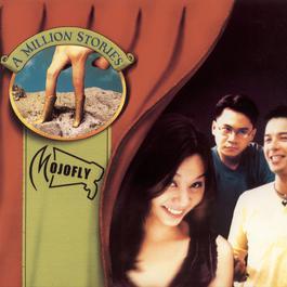 A Million Stories 2002 Mojofly