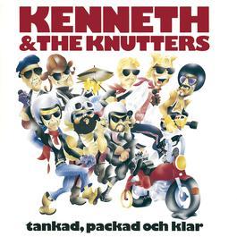 Tankad, packad och klar 1991 Kenneth & The Knutters