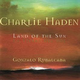 The Land Of The Sun 2004 Charlie Haden