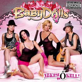 Nekem no kell! 2008 Baby dolls