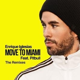 ฟังเพลงอัลบั้ม MOVE TO MIAMI (The Remixes)