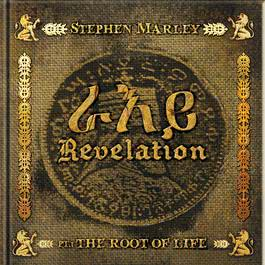 Revelation Part 1: The Root Of Life 2011 Stephen Marley