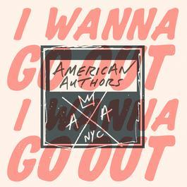 ฟังเพลงอัลบั้ม I Wanna Go Out