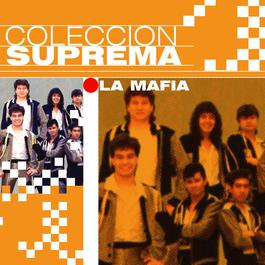 Coleccion Suprema 2007 La Mafia