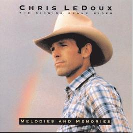 Melodies And Memories 1984 Chris Ledoux