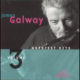 Greatest Hits, Volume 3 1998 James Galway