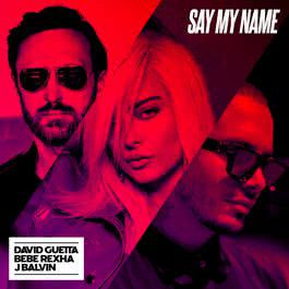 ฟังเพลงอัลบั้ม Say My Name