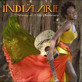 Testimony: Vol. 1 Life & Relationship 2006 India Arie
