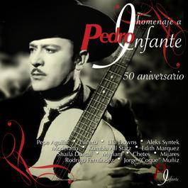 Homenaje A Pedro Infante: 50 Aniversario 2007 Various Artists