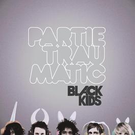 Partie Traumatic 2008 Black Kids