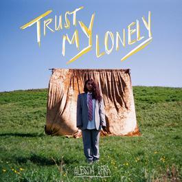 อัลบั้ม Trust My Lonely