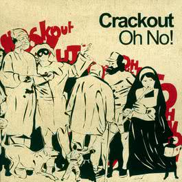 Oh No 2004 Crackout