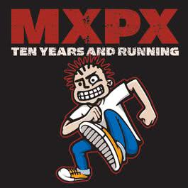10 Years And Running 2002 Mxpx