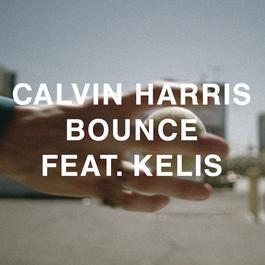 Bounce - Remixes 2011 Calvin Harris
