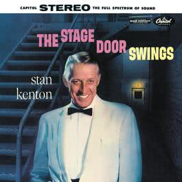 The Stage Door Swings 2005 Stan kenton