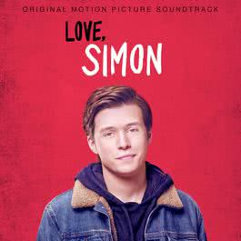 อัลบั้ม Love, Simon (Original Motion Picture Soundtrack)