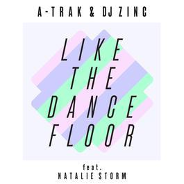 ฟังเพลงอัลบั้ม Like the Dancefloor EP (feat. Natalie Storm)