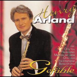 Gefühle 2006 Henry Arland