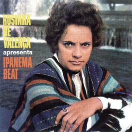 Rosinha De Valença Apresenta O Ipanema Beat 2002 Rosinha De Valenca