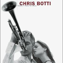 When I Fall In Love 2004 Chris Botti