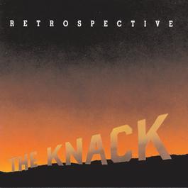 Retrospective: The Best Of The Knack 2006 The Knack