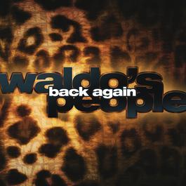 Back Again 2008 Waldo's People