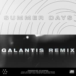ฟังเพลงอัลบั้ม Summer Days (Galantis Remix)