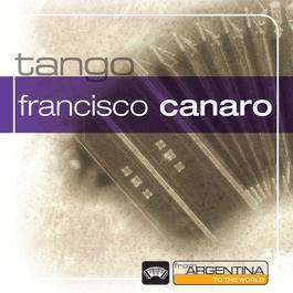 From Argentina To The World 1996 Francisco Canaro Y Su Orquesta Tipica