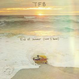 ฟังเพลงอัลบั้ม End of summer (now I know)