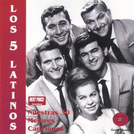 Nuestras 30 Mejores Canciones 2000 Los Cinco Latinos