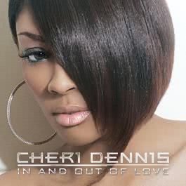 In And Out Of Love 2009 Cheri Dennis