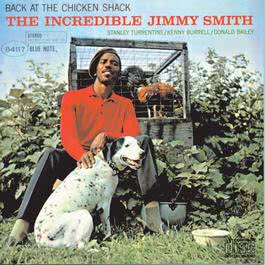 Back At The Chicken Shack 2007 Jimmy Smith
