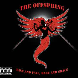 Rise And Fall, Rage And Grace 2008 The Offspring