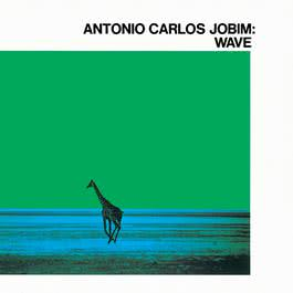 Wave 1967 Antonio Carlos Jobim