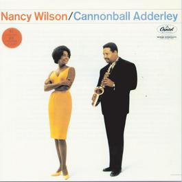 Nancy Wilson/Cannonball Adderley 1993 Cannonball Adderley
