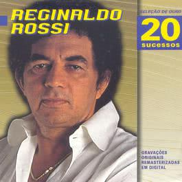 Seleção De Ouro 1998 Reginaldo Rossi