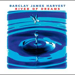River Of Dreams 1997 Barclay James Harvest