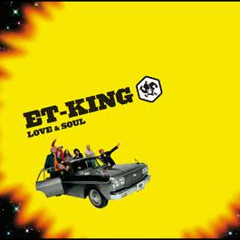 Love & Soul 2007 ET-KING