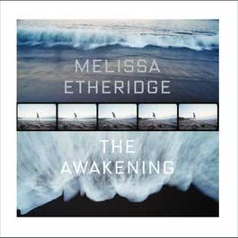 The Awakening 2007 Melissa Etheridge