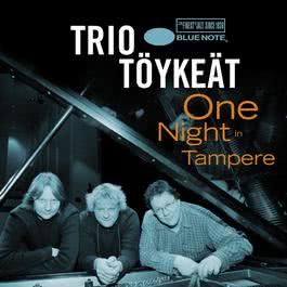 One Night In Tampere 2007 Trio Tyket